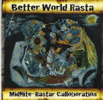 midnite - better world rasta (2007)