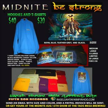 NEW! MIDNITE BE STRONG Hoodies & T-shirts!
