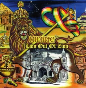 MIDNITE -  LION OUT OF ZION ALBUM OUT NOW!